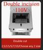 Double cut+110V