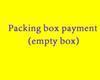 포장 상자 지불 (빈 상자)