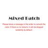 Mixed Batch