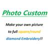 Picture custom!! Make you own photo To 5d Diy Diamond Painting Cross Stitch