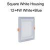ساحة الأبيض الإسكان 12 + 4W الأبيض + الأزرق
