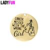 Ladyfun Customizable Stainless Steel Charm Cancer Awareness Pendant Cancer Messed With The Wrong Girl Charms for jewelry making
