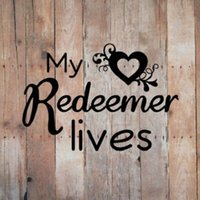 My Redeemer Lives Vinyl Car Window DECAL Choose Size & Color...