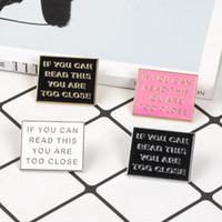 Красочная смешная фраза, если вы можете прочитать это, вы слишком близкие эмали булавки розовые черные значки броши ювелирные изделия подарки для друзей