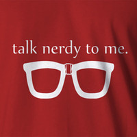 New Geek T- shirt Talk Nerdy To Me black nerd thick lensed gl...