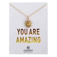 New Fashion Dogeared Collana con carta You Are Amazing Gold Argento Sun Star Pendant Noble e delicato Choker Valentine Day Gift T057