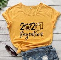 Neck dames T-shirts occasionnels en vrac Femme Tops 2020 staycation Imprimé Femmes T-shirts manches courtes d'été O