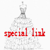 Специальная ссылка для вас на заказ платья Пожалуйста, свяжитесь с нашим клиентом перед размещением заказа