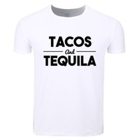 987dca9dd New Arrival. Asian Size Men And Women Tacos And Tequila Letters Print  Fashion T-shirt O-neck Short Sleeves Summer Casual Tshirt Hcp4182