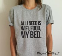 All I Need Is Wifi Food My Bed Letters Print Women T Shirt C...