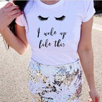 I Woke Up Like This Wimpern T-Shirt Frauen-T-Shirts Lashes Sommer Mode Graphic T-Shirt Tumblr Wimpern Hemd Outfits