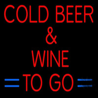 Cold Beer Wine To Go Neon Sign Handmade Real Glass Tube Bar ...
