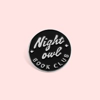 Presentes Book Club esmalte lapela Pins Night Owl Broches Badges Moda Mochila pinos para amigos