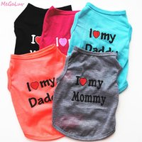 Cute I LOVE MY MOMMY DADDY Dog Clothes Comfort Pet Costume Vest Puppy Cats Coat Clothing For Dog T-shirt Pet Supplies
