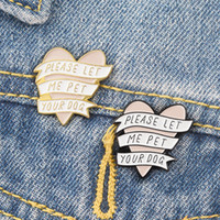 Herzförmige Brosche Liebe Emaille Backfarbe Bitte lass mich deinen Hund Pin Damenliebhaber Zinklegierung Schmuckabzeichen 1 8ZB m2 streicheln