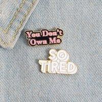 Non mi possiedi smalto Pin Slogan Lesley Gore Pop Song Music Jewelry Badge Badge Spille di risvolto per amici Regali ZDL0517.