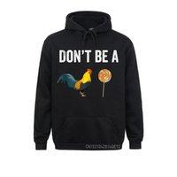Men's Hoodies & Sweatshirts Don't Be A Cock Sucker Sarcastic Sweats Autumn Long Sleeve Family Personalized Hoods Cosie Men