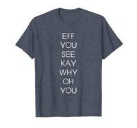 EFF Sie sehen Kay, warum, wo Sie lustiges T-Shirt für andere zu lesen