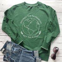 Sweat-shirt Femmes Détruisez le Patriarcat Pas la planète Féministe Harajuku Hoodie Save Earth Pullover Jumper Plus Taille Tops