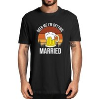 Men's T-Shirts Beer Me I'm Getting Married Men Funny Groom Bachelor Party 100% Cotton Summer Novelty Oversized T-Shirt Women Casual Tee