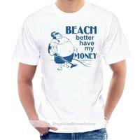 Beach Meglio avere i miei soldi divertenti T-shirt Treasure Metal Detector Tee @ 007567