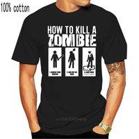 Men's T-Shirts How To Kill A Zombie Funny Mens Tshirt Womens Invasion Apocalypse Film Gift Print T-shirtHip Hop Tee Shirt ARRIVAL Tees