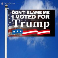 86 designes DHL Ship Don't Blame Me I Voted For Trump Garden Flag House Flag Wall Flag 2024 3x5Ft BJ11