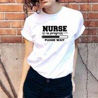 Hemşire Lütfen Bekle T Gömlek Kadın Kısa Kollu Tişörtleri Pamuk O-Boyun Gevşek Tee Femme Siyah Beyaz Camisetas Mujer Tops 210423