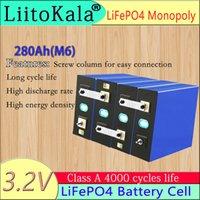 LIITOKALA 3.2 V 280AH LIFEPO4 PİL DIY 12 V 24 V 36V280AH (M6) Elektrikli Araba RV Güneş Enerjisi Depolama Sistemi için Şarj Edilebilir Piller Paketi