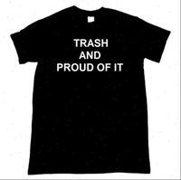 쓰레기와 여성 꼭대기가 자랑스러워하는 티셔츠 티셔츠 코튼 캐주얼 재미있는 티셔츠 레이디 탑 티셔츠