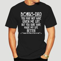 Papá de bonificación Puede que no me hayas dado vida, pero seguro mi mejor camiseta 100% algodón suave premium tee tops 1752x camisetas de los hombres