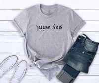 Fique das mulheres camisetas Letras estranhas Imprimir Mulheres Camisetas Algodão Casual Engraçado para Lady Girl Top Tee Hipster Drop Ship