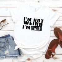 Женская футболка не странная, я ограниченный редакция печати повседневная смешная футболка подарок 90-х годов Леди Ён девушка капель