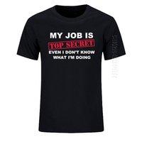 티셔츠 재미있는 내 일은 상위 비밀 o 목 티셔츠 남자 맞춤 코튼 대형 유머 슬로건 로트 농담 현재 캐주얼 티셔츠 210707