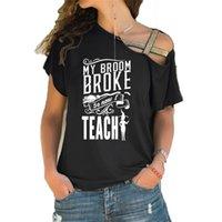 Camicia da insegnante divertente La mia scopa si è rotta così ora insegno T-shirt Halloween Witch Graphic Women Slogan Fashion Slogan Irregolare Skew Cross TEE 210331