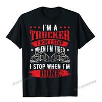 Men's T-Shirts Dont Stop When Tired Funny Trucker Gift Truck Driver Anime Manga Men Printed T Shirts Harajuku Student Tops Shirt Family