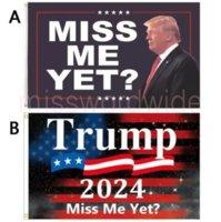 2024 Miss Me Yet Trump Flag Vivid Color Resistant Double Stitched Decoration Banner 90x150cm Trump's Flags MO21