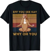 Men's T-Shirts 2021 T-Shirt Men Short Sleeve Cotton Couple Eff You See Kay Why Oh Funny Vintage Dog Yoga