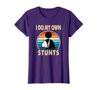 I Do My Own Stunts Broken Arm Injury Get Well Soon Gift T-Shirt