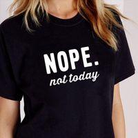 Мужчины NOPE не сегодня принт футболка лето с коротким рукавом Femme TEE случайные Femlae o шеи женская одежда