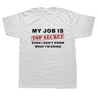 Roligt mitt jobb är topp hemligt T-shirt Män Anpassad Mönster Bomull Kortärmad Man Humor Slogan Lotskämt Present T-shirt Casual T-shirts