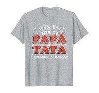Erkek Tengo Dos Titulos Papa Y Tata Camisa Para Dia Del Padre T-Shirt