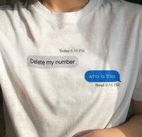 Eliminar mi número ¿Quién es esta cotizaciones divertidas camiseta mujeres verano tumblr grunge moda blanco tee estético arte tumblr tee shirts 19pq #