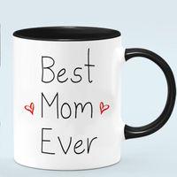 Mugs Mom Ever Coffee Mug 11oz Black White Ceramic Mother Birthay Gift Milk Cup Mamma Tea Cups