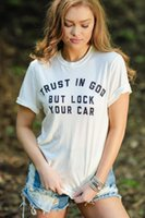 Women's T-Shirt Trust In God But Lock Your Car Womengraphic Tumblr100% Cotton Quote Fashion Aesthetic Grunge Unisex Tee Top Tshirts