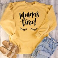 Women's Hoodies & Sweatshirts Cute 90s Young Street Style Pullovers Quote Top Mama's Tired Women Mother Days Eyelash Graphic Cotton Casual