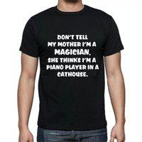 لا تخبر الأم أنا مشغل البيانو الساحر كاثوس مضحك تي شيرت المحملة