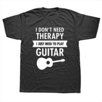 أنا لا أحتاج العلاج رجل تي شيرت فقط للعب الغيتار مضحك الملابس قصيرة الأكمام camisetas