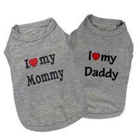 Annem babamı seviyorum Pet Köpek Gömlek Giyim Köpek Kedi Giyim Yelek Coat Giyim T-shirt Pamuk Karışımlı Pet Tedarikçiler