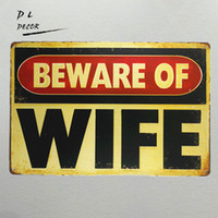 "DL- "" beware of WIFE"" vintage Metal Sign garage wall..."